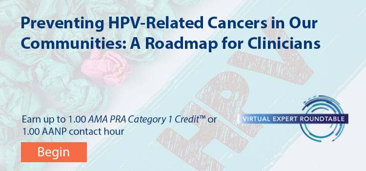 Preventing HPV-Related Cancers in Our Communities: A Roadmap for Clinicians -- Begin