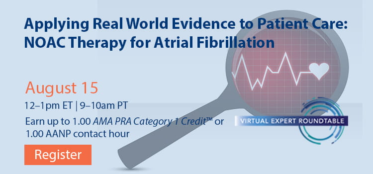 Applying Real World Evidence to Patient Care: NOAC Therapy for Atrial Fibrillation -- Register