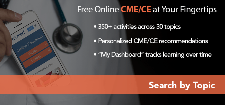 Free Online CME/CE at Your Fingertips