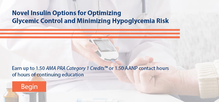 Novel Insulin Options for Optimizing Glycemic Control and Minimizing Hypoglycemia Risk -- Begin Now